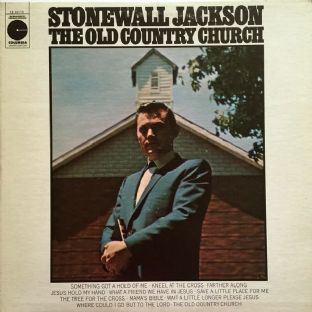 Stonewall Jackson ‎- The Old Country Church (LP) (NM/EX+)